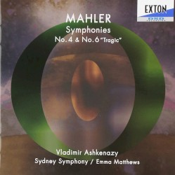 "Symphonies no. 4 & no. 6 ""Tragic"" by Mahler ;   Vladimir Ashkenazy ,   Sydney Symphony ,   Emma Matthews"