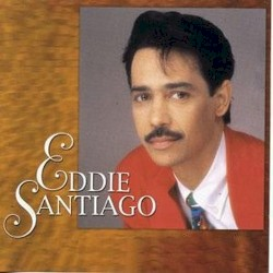 Eddie Santiago - Cada Vez Otra Vez
